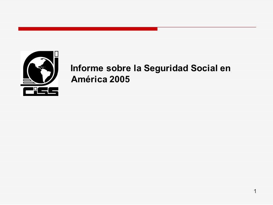 Informe sobre la Seguridad Social en América 2005