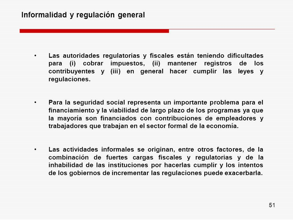 Informalidad y regulación general