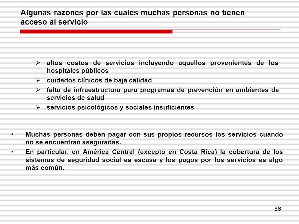 Algunas razones por las cuales muchas personas no tienen acceso al servicio