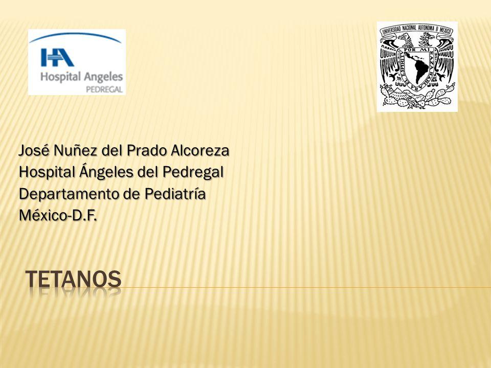 tetanos José Nuñez del Prado Alcoreza Hospital Ángeles del Pedregal