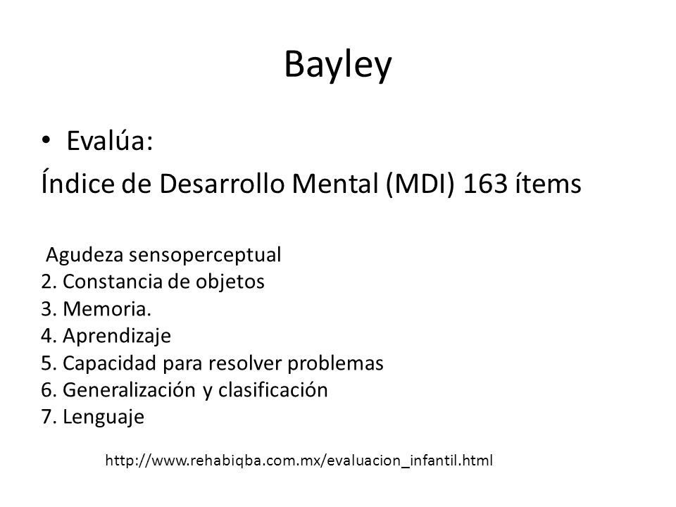 Bayley Evalúa: Índice de Desarrollo Mental (MDI) 163 ítems
