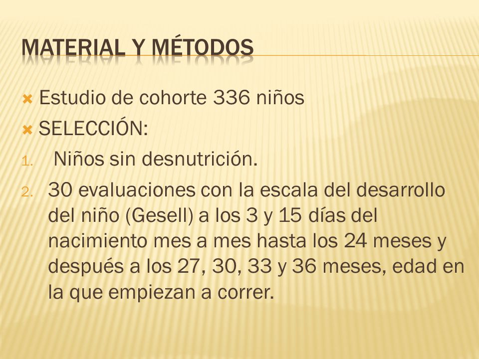 Material y Métodos Estudio de cohorte 336 niños SELECCIÓN: