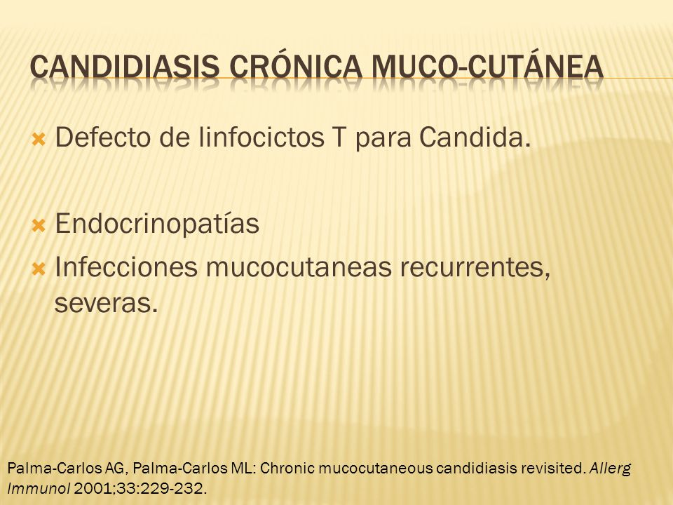 Candidiasis crÓnica muco-cutánea