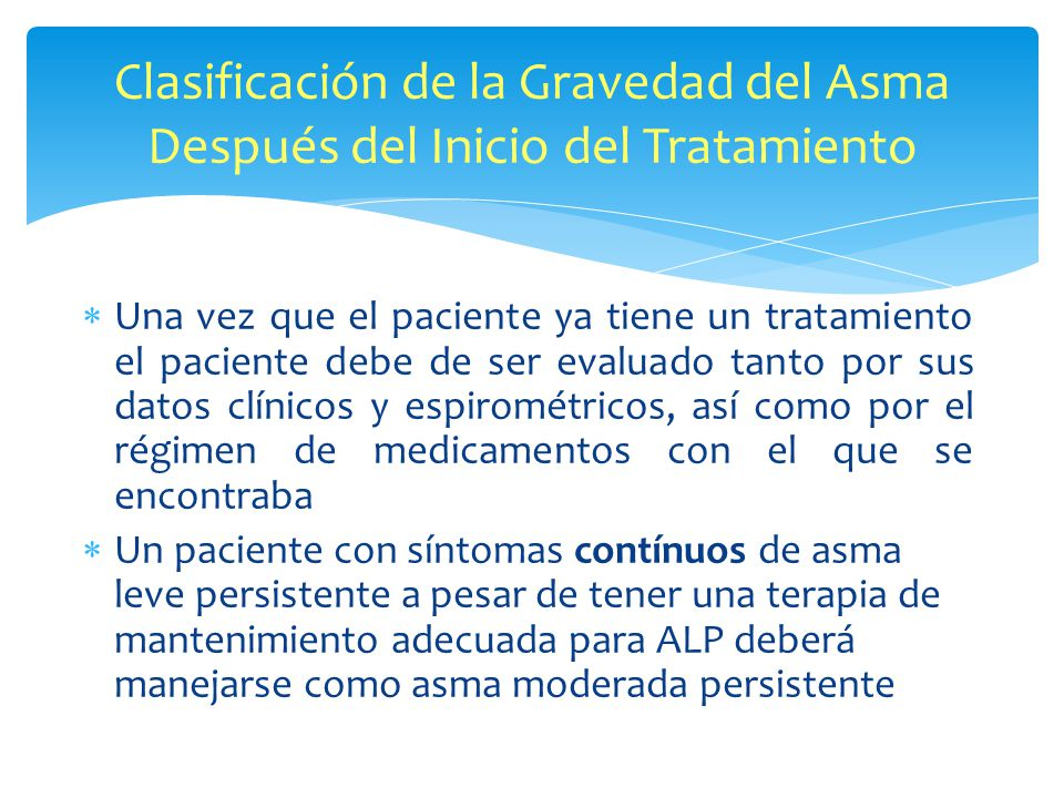 Clasificación de la Gravedad del Asma Después del Inicio del Tratamiento