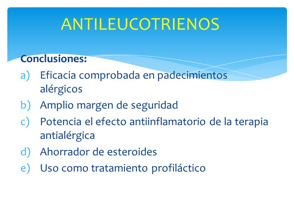 ANTILEUCOTRIENOS Conclusiones: