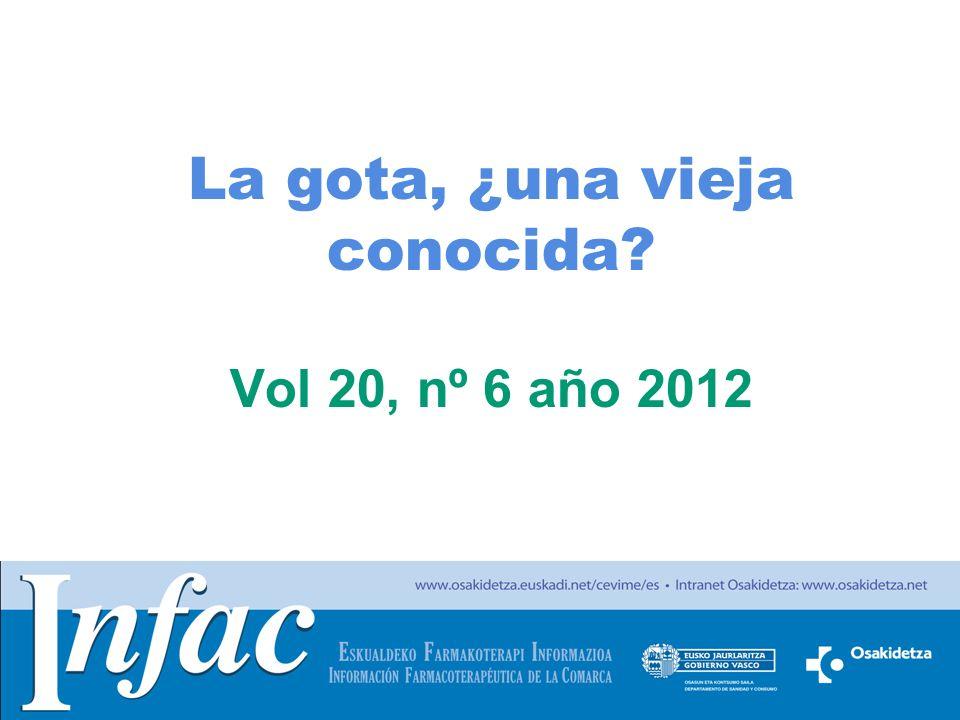 La gota, ¿una vieja conocida Vol 20, nº 6 año 2012