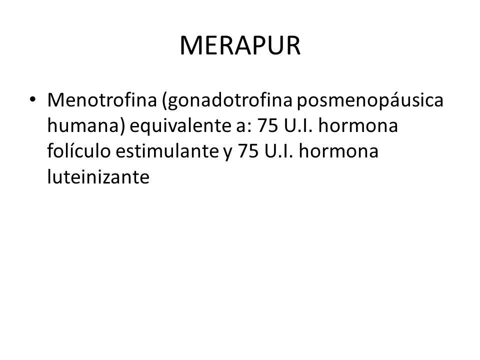 MERAPUR Menotrofina (gonadotrofina posmenopáusica humana) equivalente a: 75 U.I.