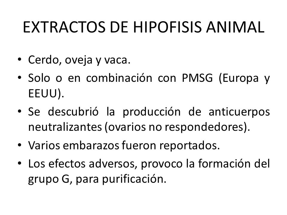 EXTRACTOS DE HIPOFISIS ANIMAL
