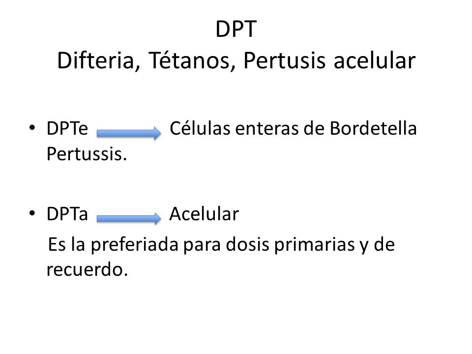 DPT Difteria, Tétanos, Pertusis acelular