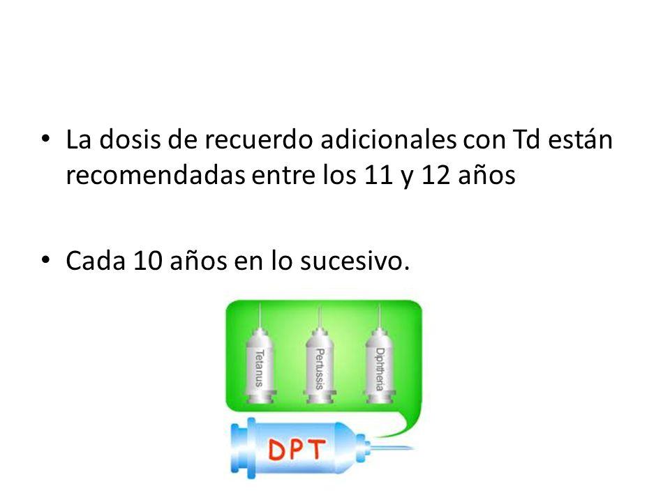 La dosis de recuerdo adicionales con Td están recomendadas entre los 11 y 12 años