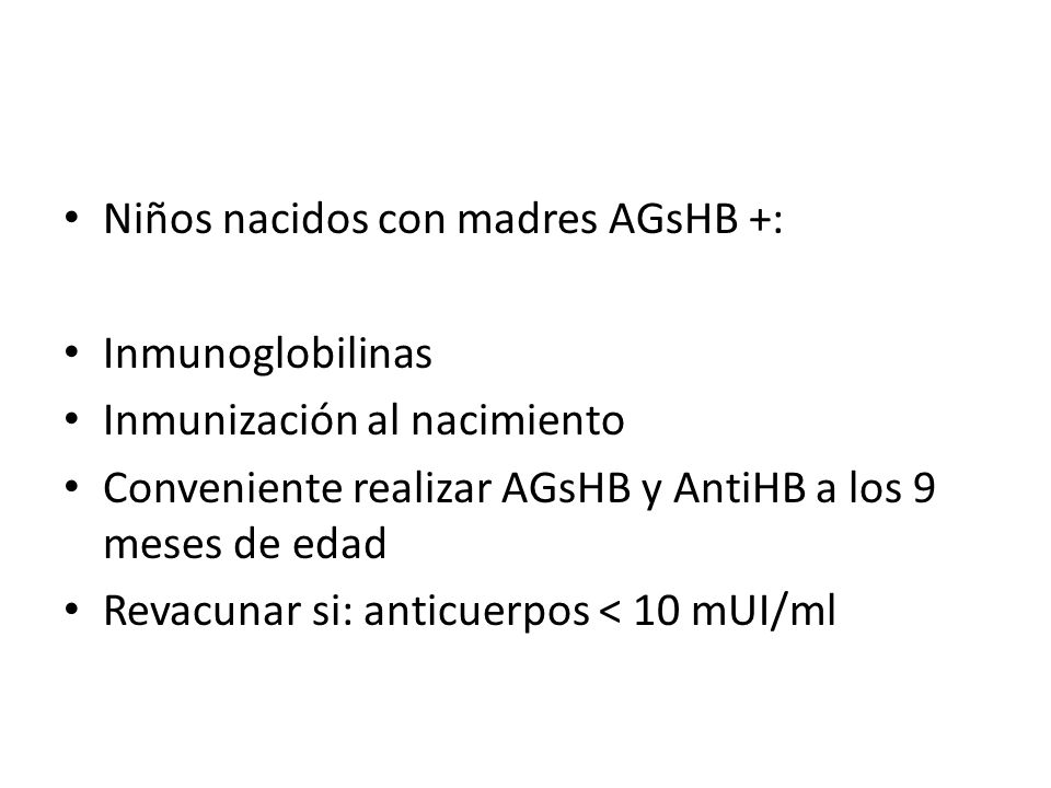 Niños nacidos con madres AGsHB +: