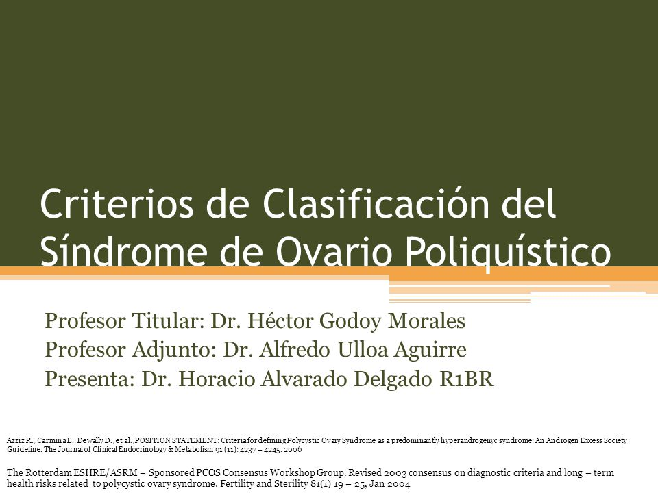 Criterios de Clasificación del Síndrome de Ovario Poliquístico
