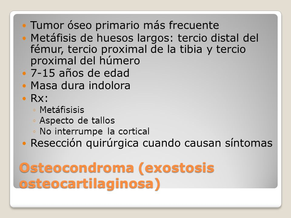Osteocondroma (exostosis osteocartilaginosa)