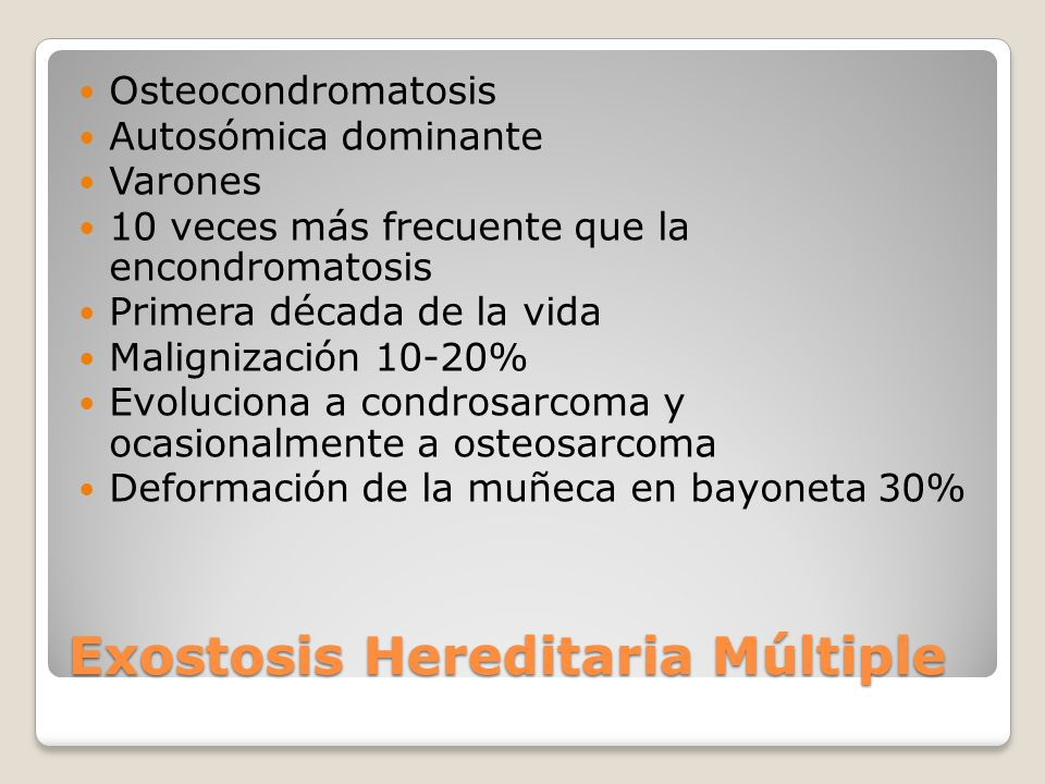 Exostosis Hereditaria Múltiple