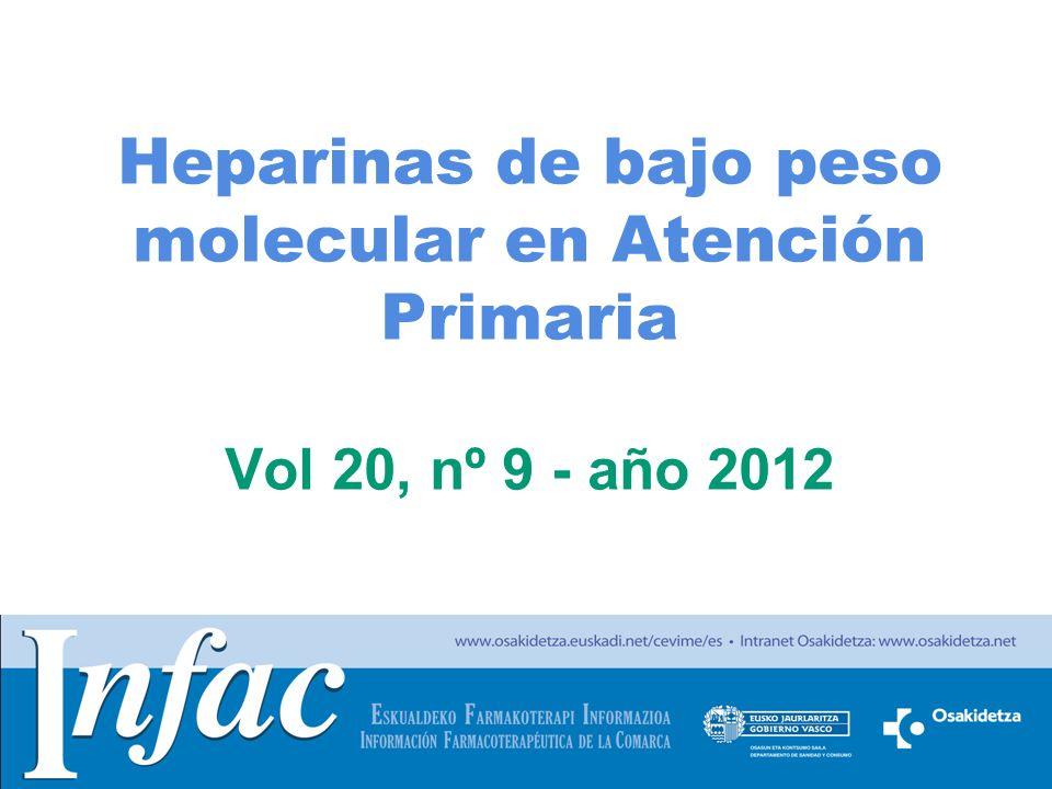 Heparinas de bajo peso molecular en Atención Primaria Vol 20, nº 9 - año 2012