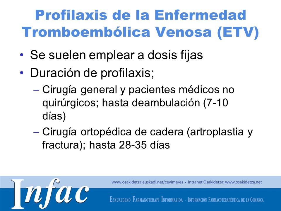 Profilaxis de la Enfermedad Tromboembólica Venosa (ETV)