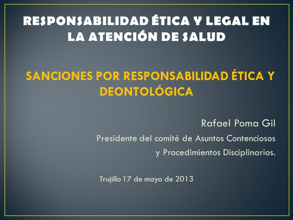 RESPONSABILIDAD ÉTICA Y LEGAL EN LA ATENCIÓN DE SALUD