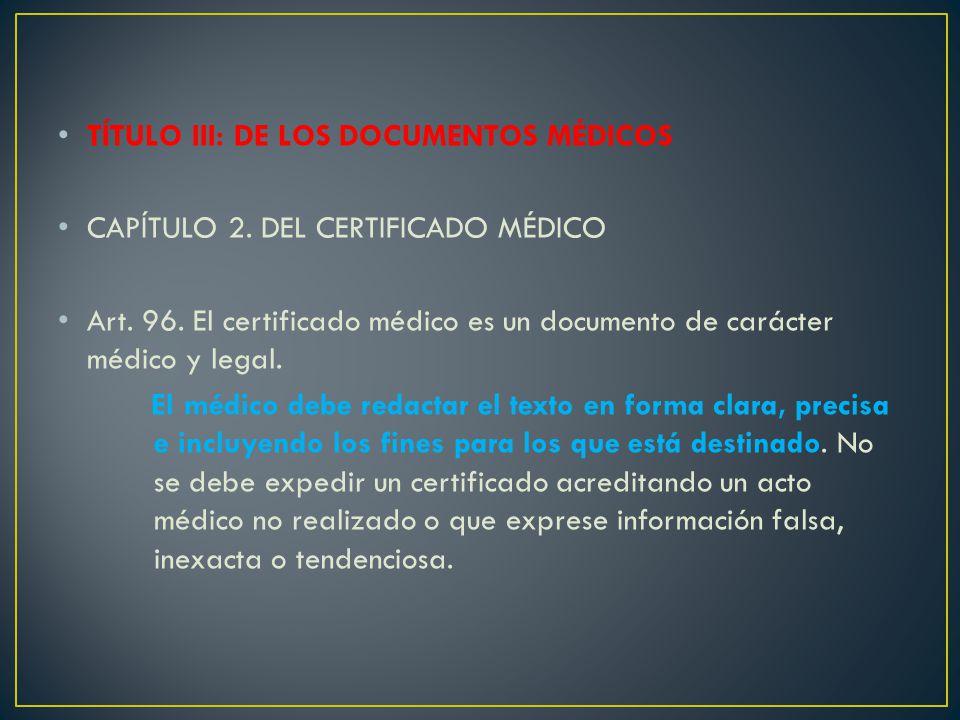 TÍTULO III: DE LOS DOCUMENTOS MÉDICOS