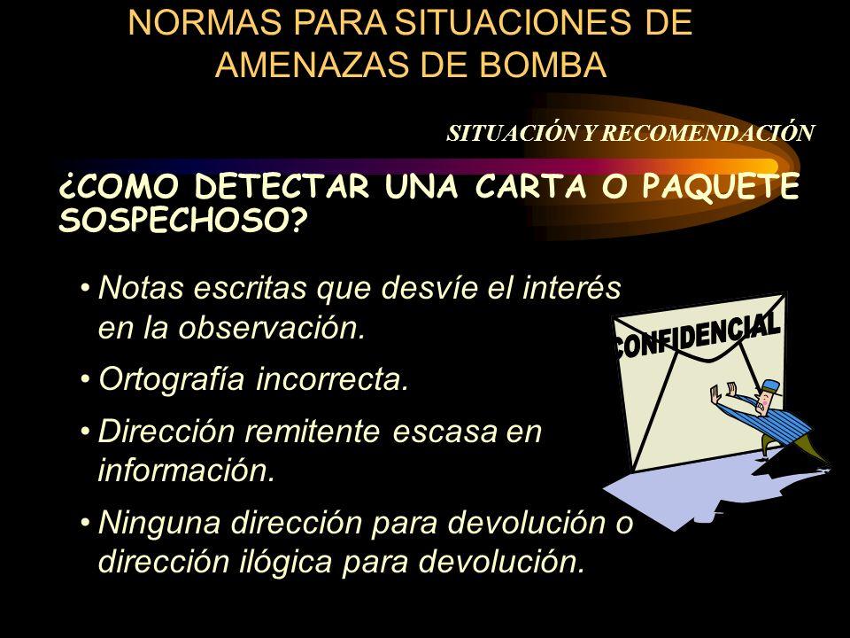 NORMAS PARA SITUACIONES DE AMENAZAS DE BOMBA