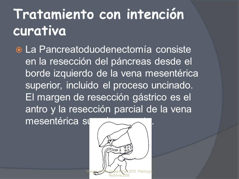 Tratamiento con intención curativa