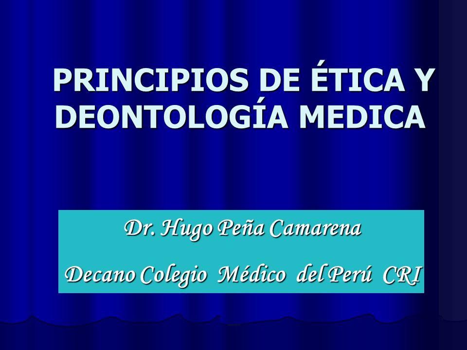 PRINCIPIOS DE ÉTICA Y DEONTOLOGÍA MEDICA