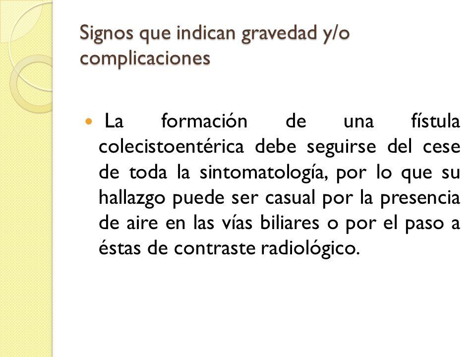 Signos que indican gravedad y/o complicaciones