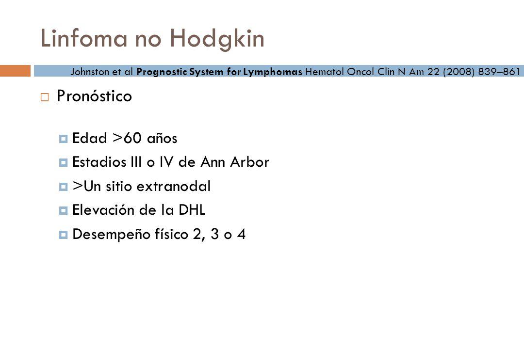 Linfoma no Hodgkin Pronóstico Edad >60 años