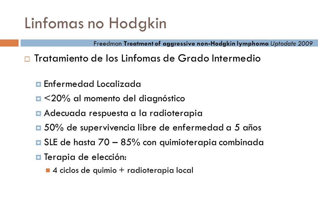 Linfomas no Hodgkin Tratamiento de los Linfomas de Grado Intermedio