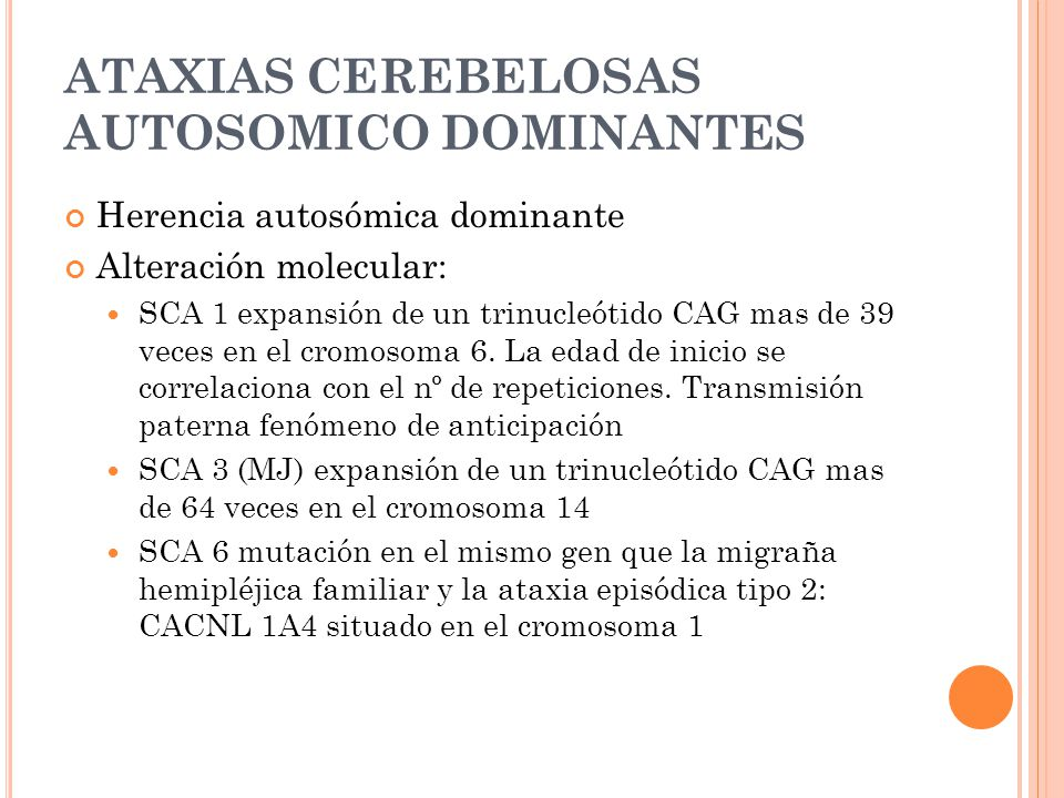 ATAXIAS CEREBELOSAS AUTOSOMICO DOMINANTES