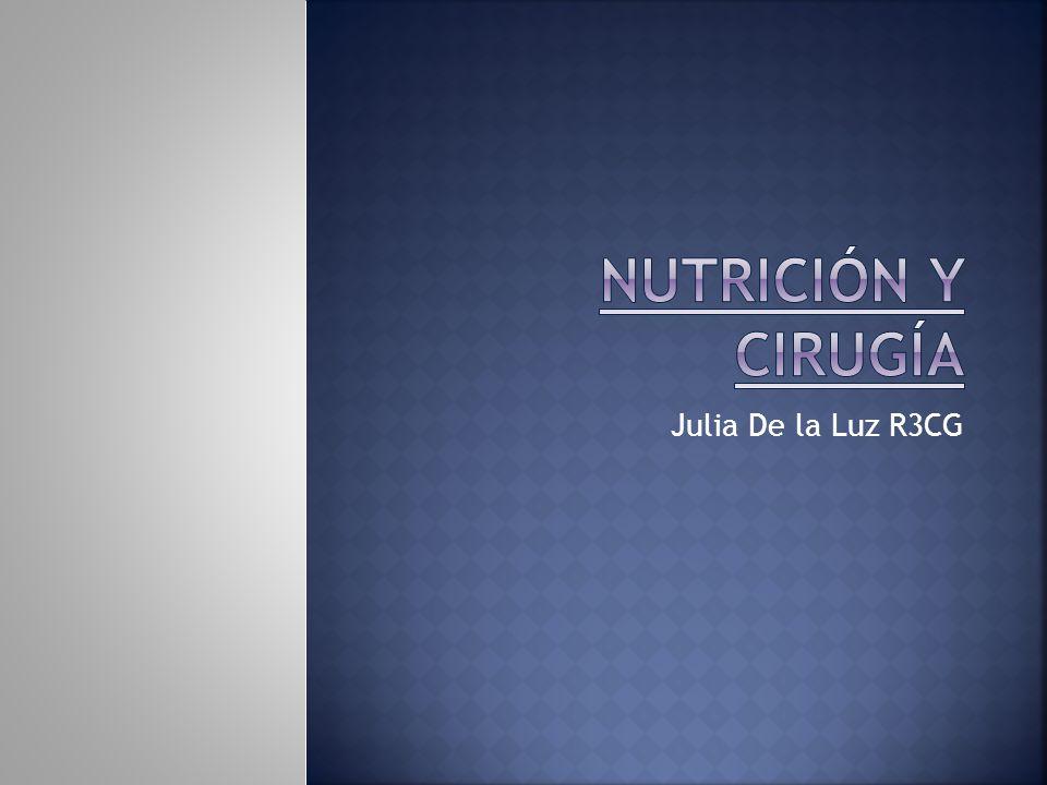 Nutrición y cirugía Julia De la Luz R3CG
