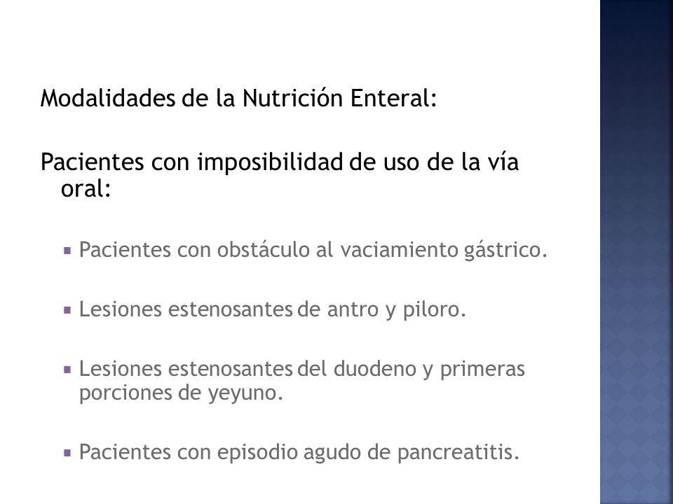 Modalidades de la Nutrición Enteral: