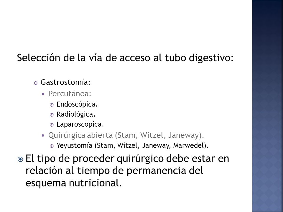Selección de la vía de acceso al tubo digestivo: