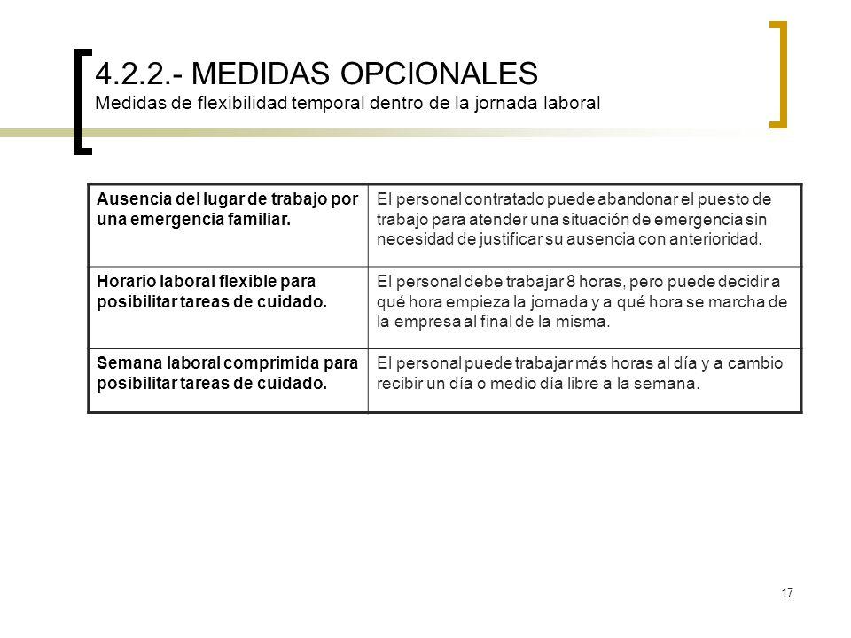 4.2.2.- MEDIDAS OPCIONALES Medidas de flexibilidad temporal dentro de la jornada laboral