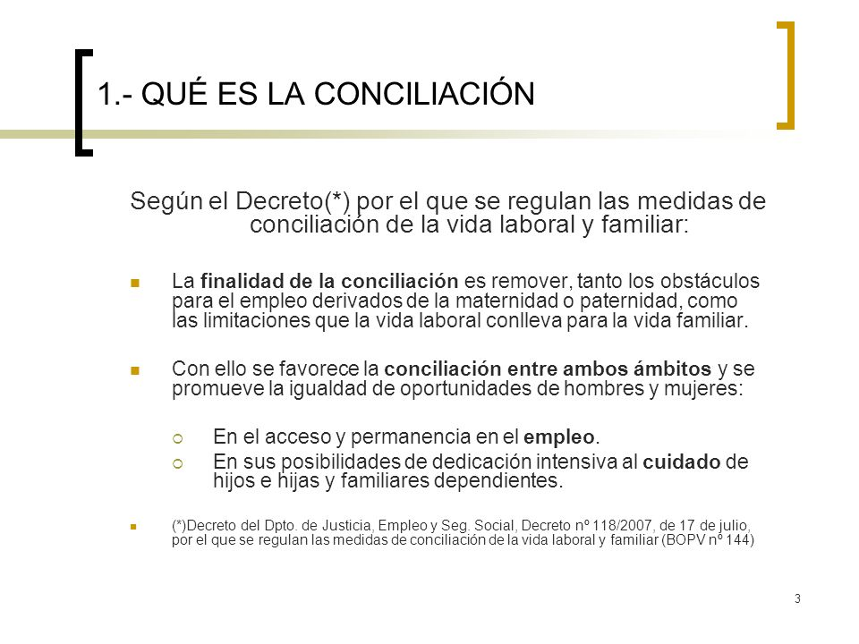 1.- QUÉ ES LA CONCILIACIÓN