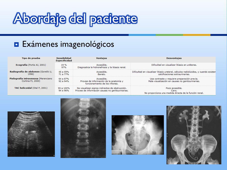 Abordaje del paciente Exámenes imagenológicos