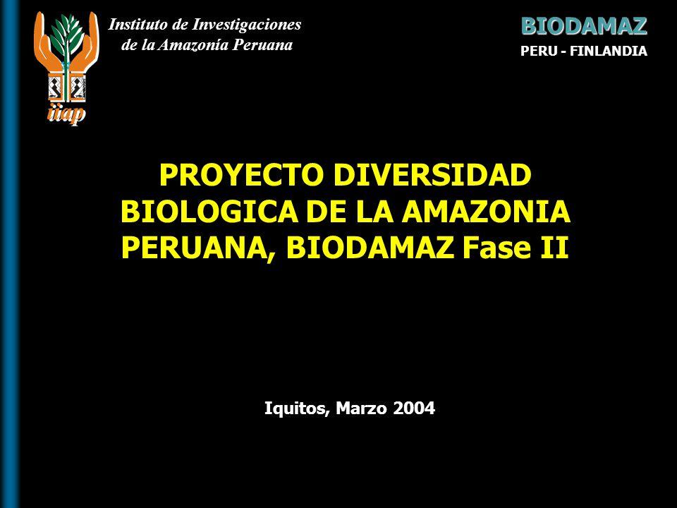 PROYECTO DIVERSIDAD BIOLOGICA DE LA AMAZONIA PERUANA, BIODAMAZ Fase II
