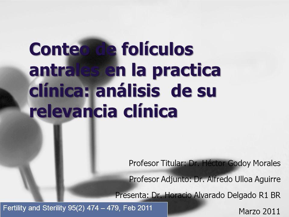 Conteo de folículos antrales en la practica clínica: análisis de su relevancia clínica