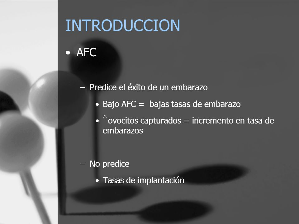 INTRODUCCION AFC Predice el éxito de un embarazo