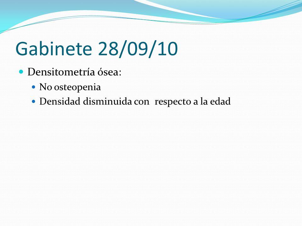 Gabinete 28/09/10 Densitometría ósea: No osteopenia