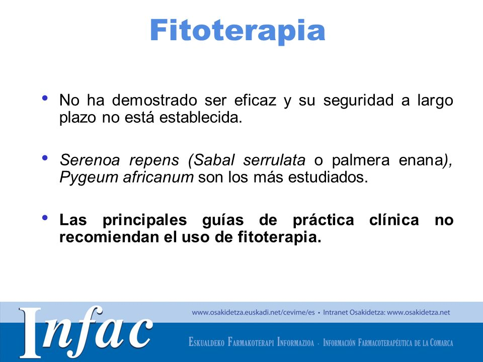Fitoterapia No ha demostrado ser eficaz y su seguridad a largo plazo no está establecida.