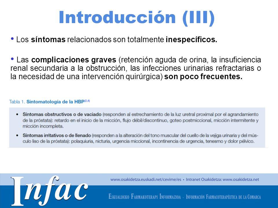 Introducción (III) Los síntomas relacionados son totalmente inespecíficos.