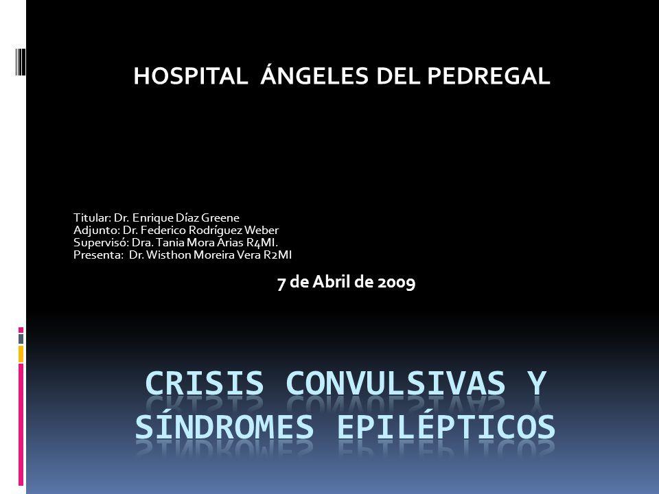 Crisis convulsivas Y SÍNDROMES EPILÉPTICOS