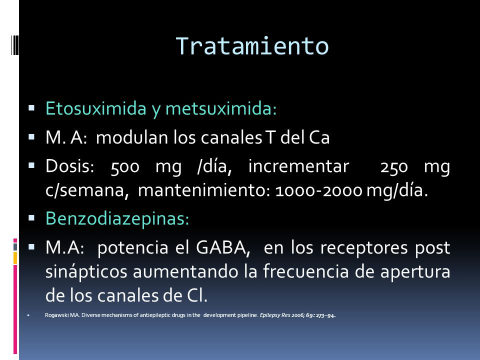 Tratamiento Etosuximida y metsuximida: