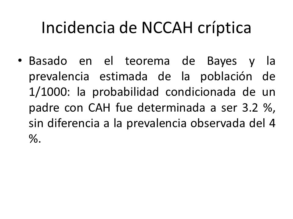 Incidencia de NCCAH críptica