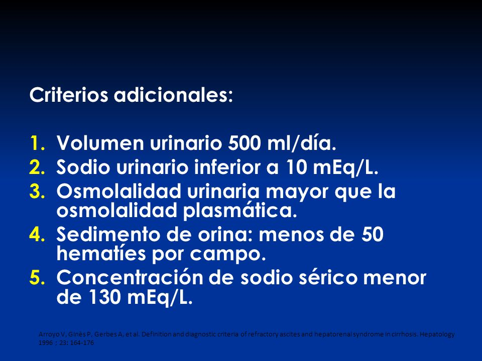 Criterios adicionales: Volumen urinario 500 ml/día.