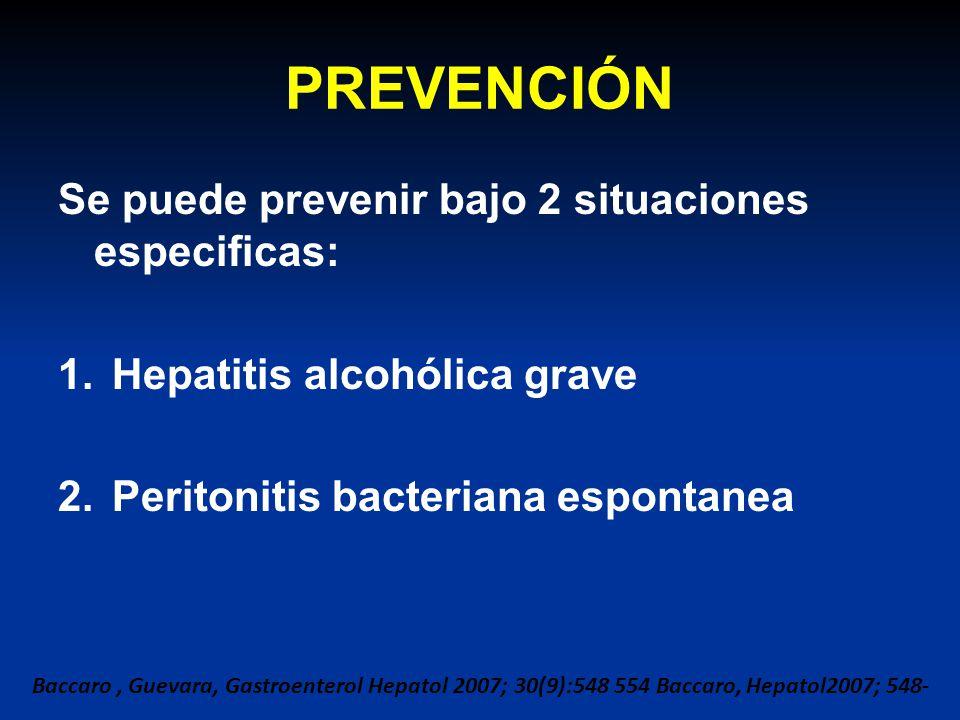 PREVENCIÓN Se puede prevenir bajo 2 situaciones especificas: