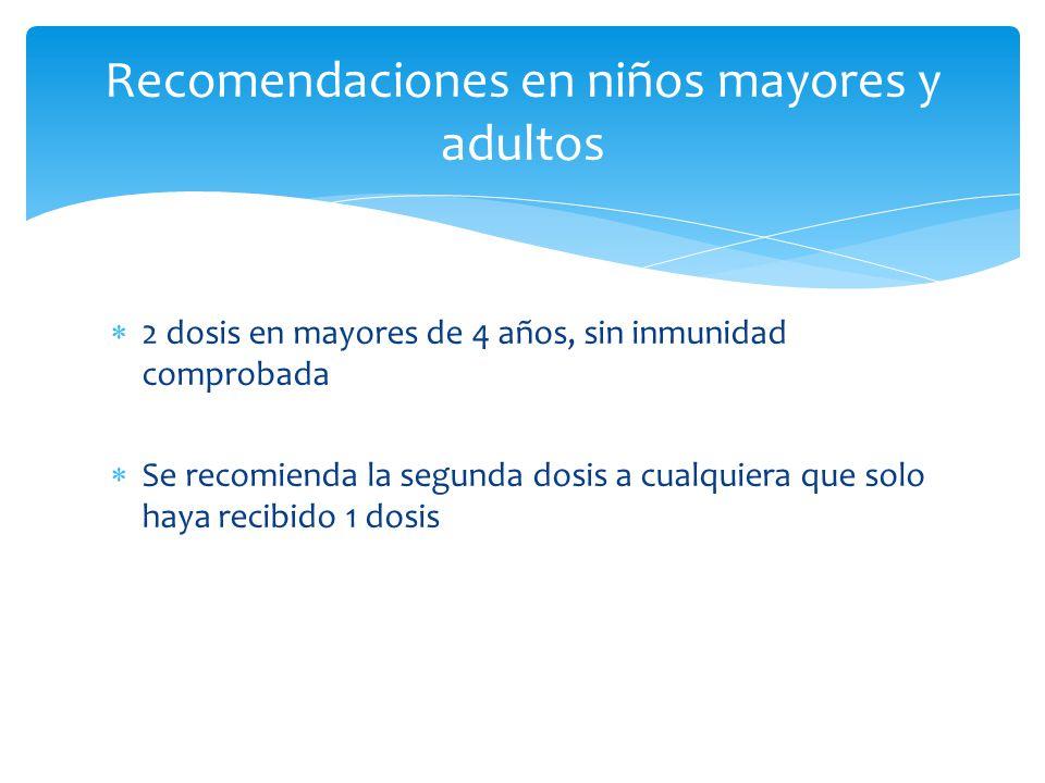 Recomendaciones en niños mayores y adultos