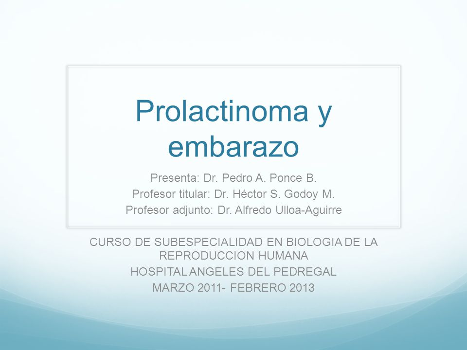 Prolactinoma y embarazo