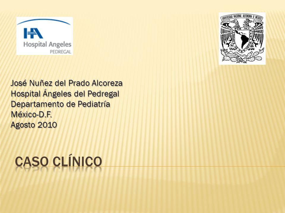 Caso clínico José Nuñez del Prado Alcoreza