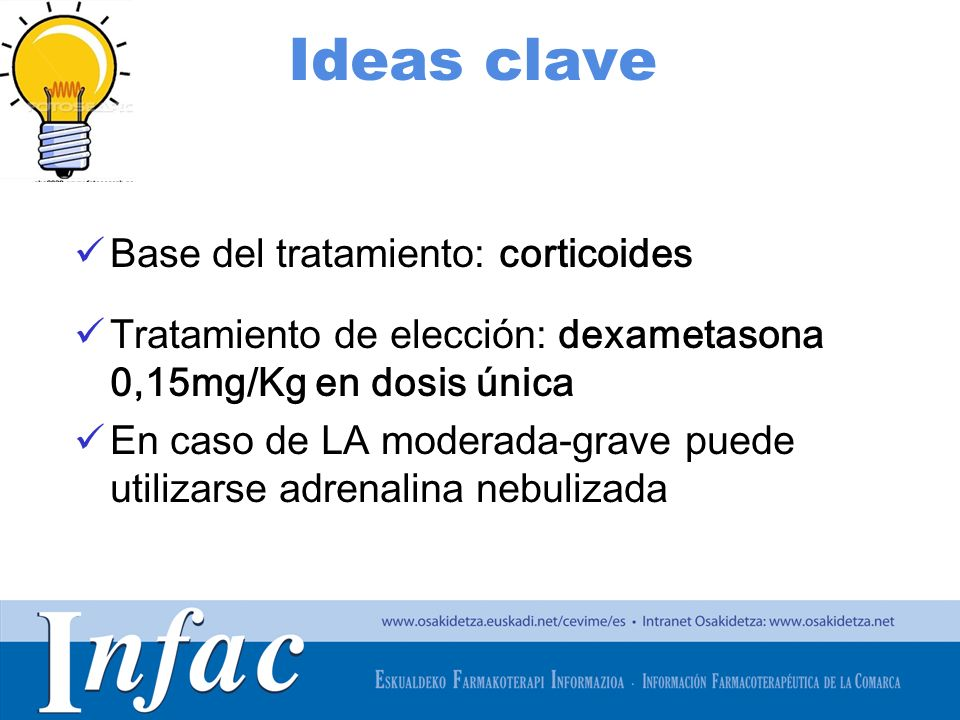 Ideas clave Base del tratamiento: corticoides